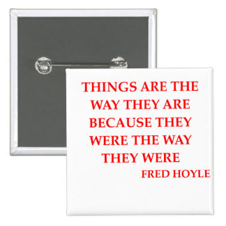 fred hoyle quote button