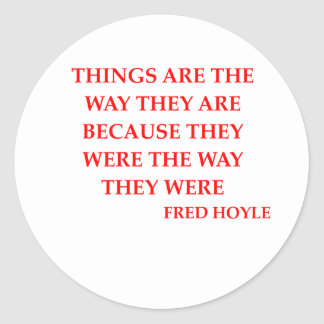 fred hoyle quote classic round sticker