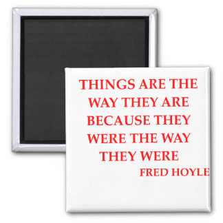 fred hoyle quote magnets