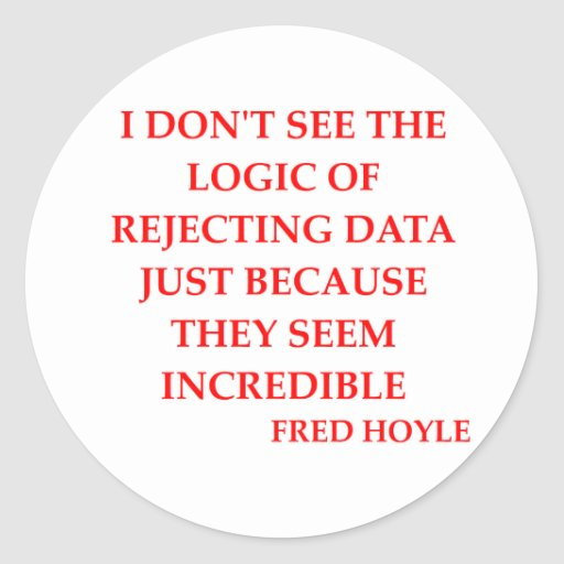 fred hoyle quote round stickers