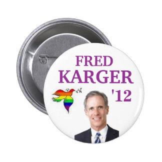 Fred Karger 2012 Pin Redondo De 2 Pulgadas