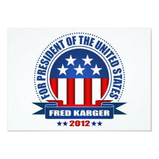 """Fred Karger Invitación 5"""" X 7"""""""