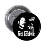 Fred Lefebvre Pinback Button