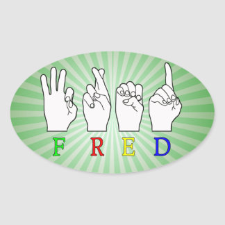 FRED   NAME ASL FINGER SPELLED OVAL STICKER