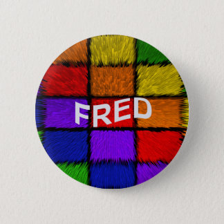 FRED PINBACK BUTTON