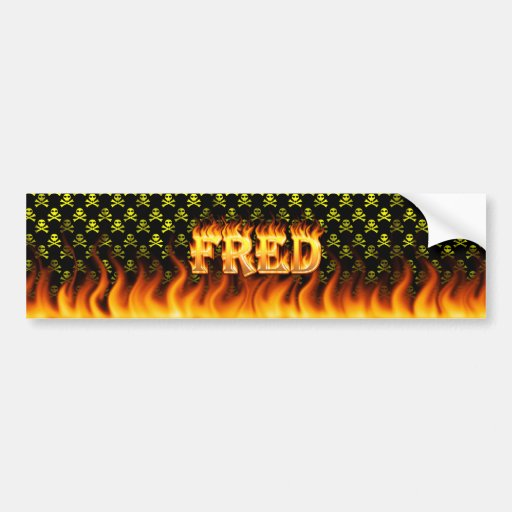 Fred real fire and flames bumper sticker design car bumper sticker