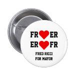 Fred Ricci para el alcalde-- botón del corazón Pins