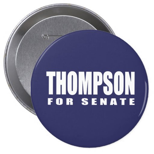 FRED THOMPSON Election Gear 4 Inch Round Button
