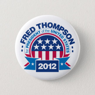Fred Thompson for President 2012 Pinback Button