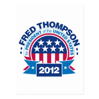 Fred Thompson for President 2012 Postcard