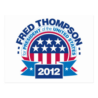 Fred Thompson for President 2012 Postcard