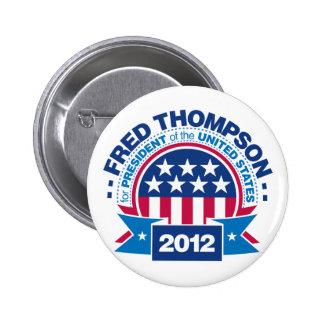 Fred Thompson para el presidente 2012 Pin Redondo 5 Cm