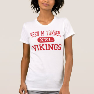 Fred W Traner - Vikings - Middle - Reno Nevada Tee Shirt