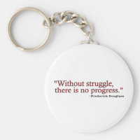 Frederick Douglas Quote Keychain