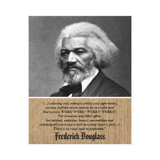 Frederick Douglass - cita sobre trabajo + Impresion En Lona