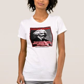 Frederick Douglass Power Concedes Quote T-Shirt