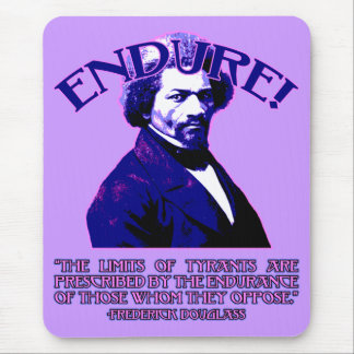 Frederick Douglass Quote: The Limits of Tyrants Mouse Pad
