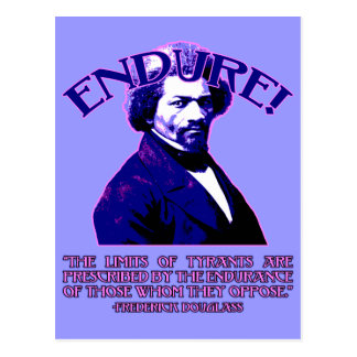 Frederick Douglass Quote: The Limits of Tyrants Postcard