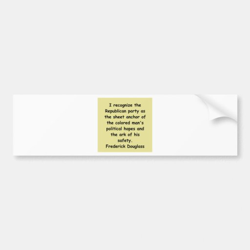 frederick douglass quotes bumper stickers