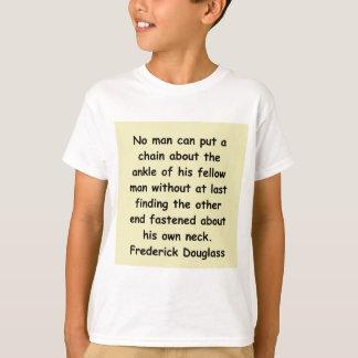 frederick douglass quotes T-Shirt