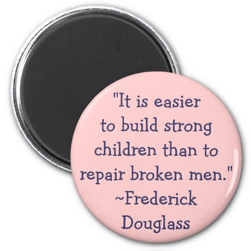 Frederick Douglass Strong Children 2 Inch Round Magnet