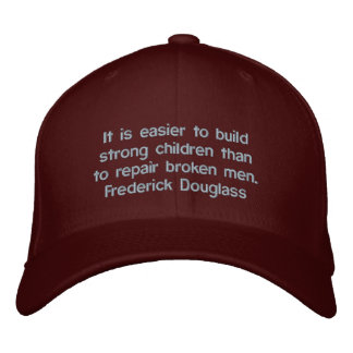 Frederick Douglass Strong Children Quote Embroidered Hats