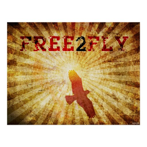 Free 2 Fly Posters