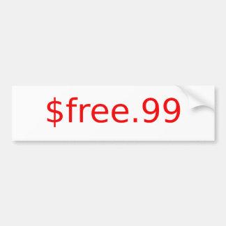 $free.99 bumper sticker