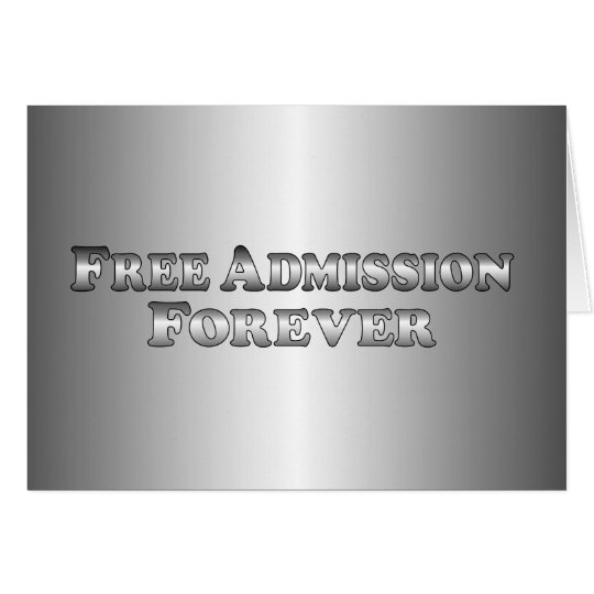 Free Admission Forever - Basic Card