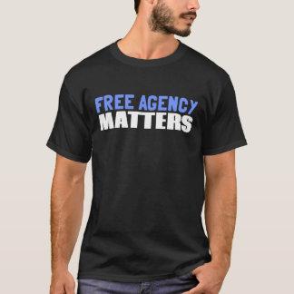 Free Agency Matters T-Shirt
