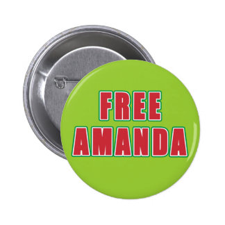 FREE AMANDA T-shirts, buttons, hoodies Button