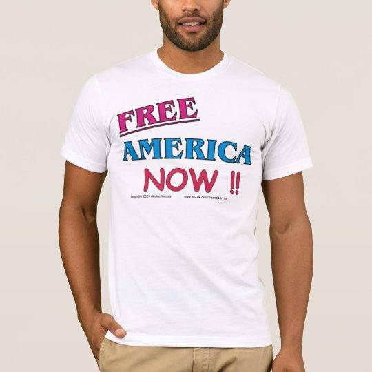 Free America Now !! T-Shirt