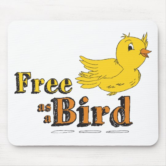Free as a Bird Mouse Pad