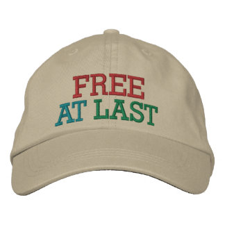 Free at Last ! Cap by SRF Embroidered Hats
