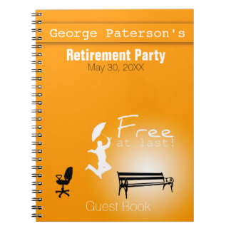 Free at Last! Retirement Party Guest Book Spiral Notebook