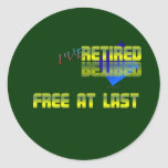 Free at last . :-) round stickers