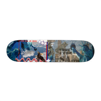 FREE BECAUSE OF  BRAVE STATUE  LIBERTY  SKATEBOARD