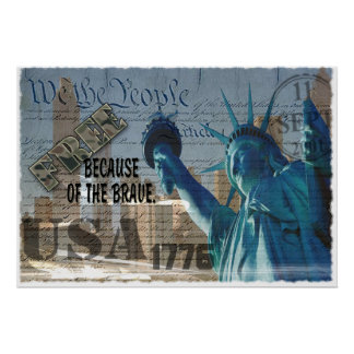 FREE BECAUSE OF THE BRAVE! STATUE  LIBERTY  POSTER