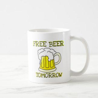 FREE BEER TOMORROW FUNNY PRINT COFFEE MUG