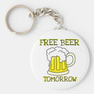 FREE BEER TOMORROW FUNNY PRINT KEYCHAIN
