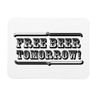 Free Beer Tomorrow Magnet