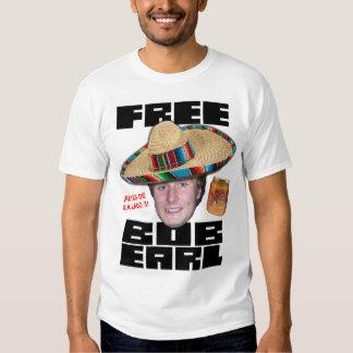 Free Bob Earl T-Shirt
