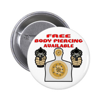 Free Body Piercing Available w/ Guns 2 Inch Round Button