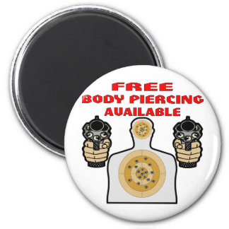 Free Body Piercing Available w/ Guns Magnet