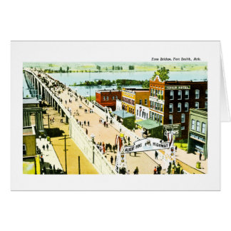 Free Bridge, Fort Smith, Arkansas. Card