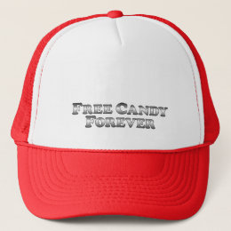 Free Candy Forever - Basic Trucker Hat
