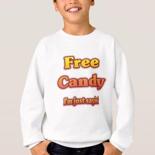 Free Candy Sweatshirt