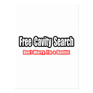 Free Cavity Search (Dentist Joke) Postcard