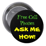 Free Cell Phones ASK ME HOW! Button