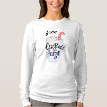 free christmas hugs hot cocoa candy cane T-Shirt